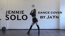 JENNIE - 'SOLO' / dance cover by JaYn (short ver.)