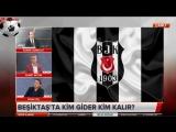BEŞİKTAŞ Spor Ajansı ¦ Lens, Gideçek ve Kalaçak Futbolcu Yorumları 19 Haziran 2018