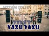 Adham Soliyev - Yaxu yaxu | Адхам Солиев - Яху яху