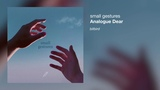 Analogue Dear - small gestures