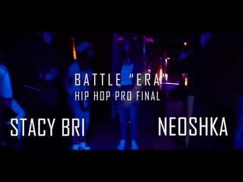 BATTLE ERA HIP HOP PRO FINAL Stacy Bri vs Neoshka
