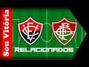 Vitória x Fluminense Com novidades e ausência por transferência Leão divulga lista de relacionados