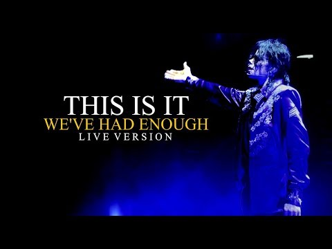 WE'VE HAD ENOUGH - THIS IS IT (Live at The O2, London) - Michael Jackson stopthewar