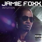 Jamie Foxx альбом Intuition