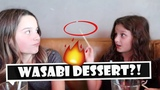 Wasabi Dessert!