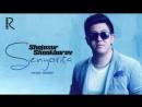 Shojasur Shoakbarov Senyorita Шожасур Шоакбаров Сенёрита music version