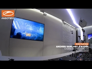 Andres sanchez  rydex - chance encounter @ asot853
