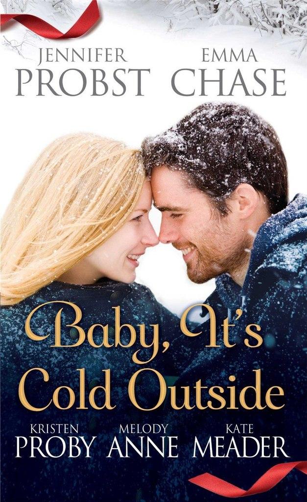 Детка, снаружи холодно. Дженнифер Пробст