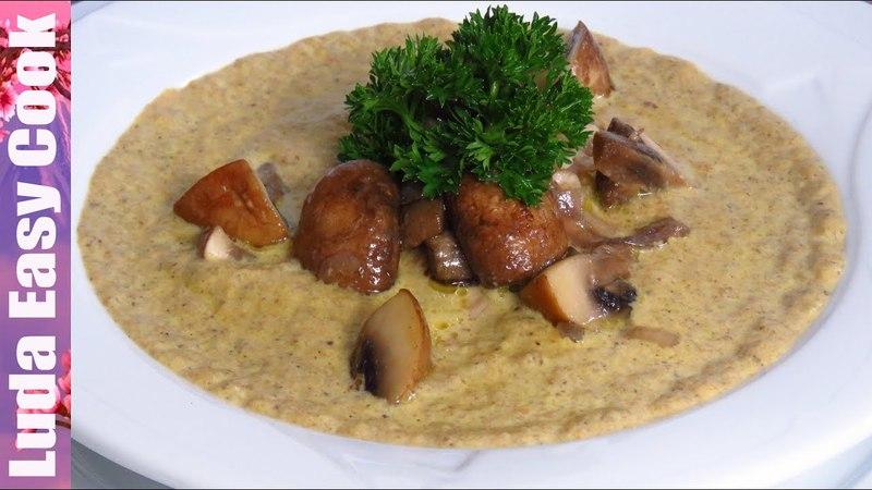 Ароматный и Нежный ГРИБНОЙ КРЕМ-СУП! Отменное блюдо для всей семьи!   Cream of Mushroom Soup Recipe