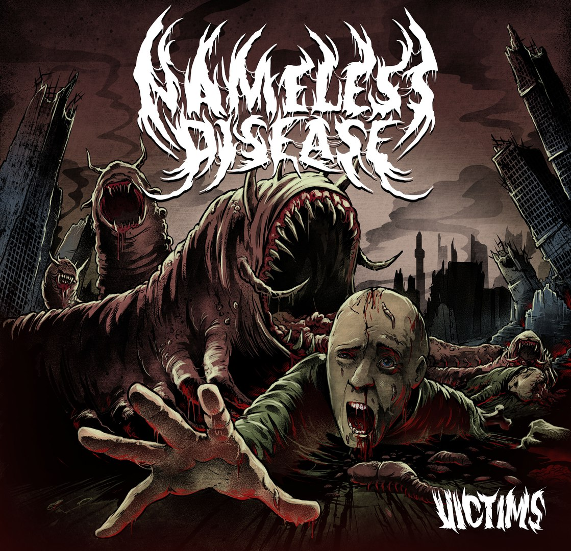 Nameless Disease - Victims (2016)