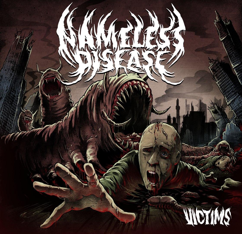 Nameless Disease - Victims (2016)