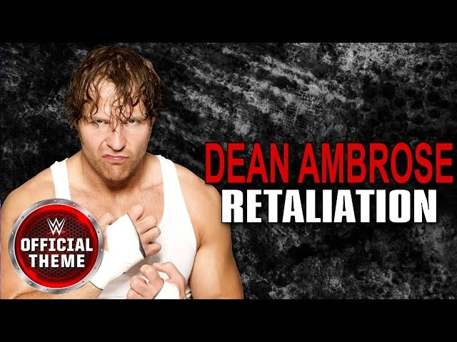 Dean Ambrose - Retaliation (Entrance Theme)