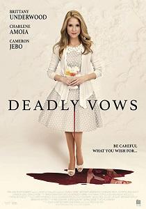 Смертельная свадьба (Deadly Vows) 2017  смотреть онлайн
