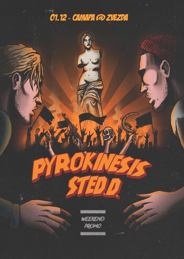 Афиша Самара STED.D x Pyrokinesis / 01.12 САМАРА ZVEZDA