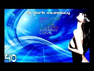 Stereo Love - Edward Maya & Vika Jigulina (Dark Intensity Remix).mp4