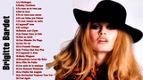 Brigitte Bardot Greatest Hits Meilleure chanson de Brigitte Bardot 2016