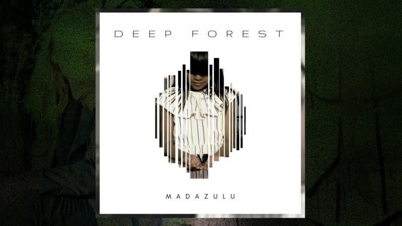 Deep Forest - Madazulu (LP Version) (Audio)