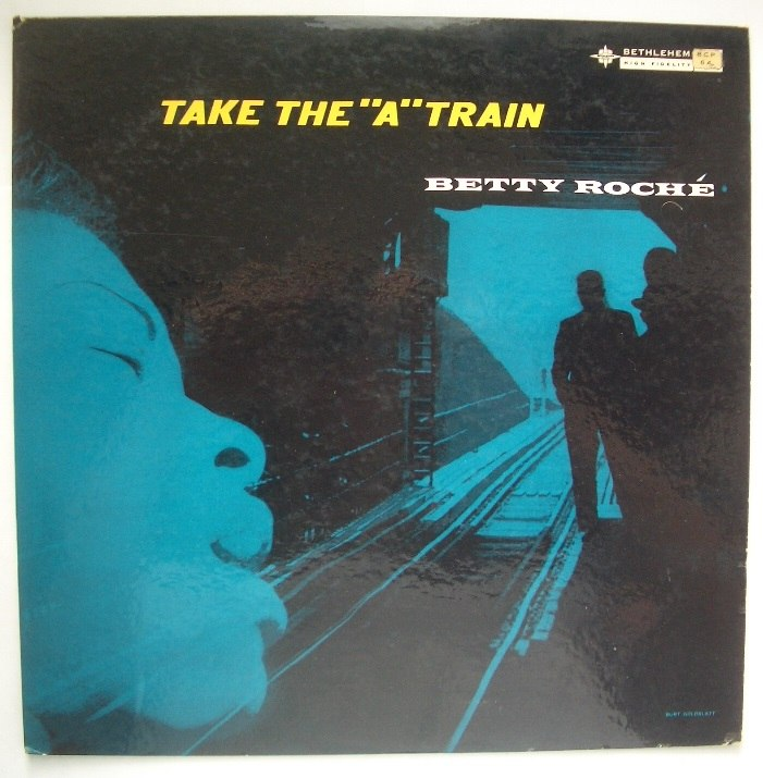 betty roche - take the a train