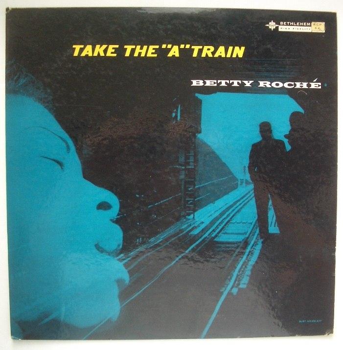 betty roche - take the a train