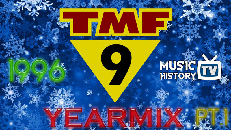 Music TV History - TMF YEARMIX - 1996 PART 1 - Watch In HD