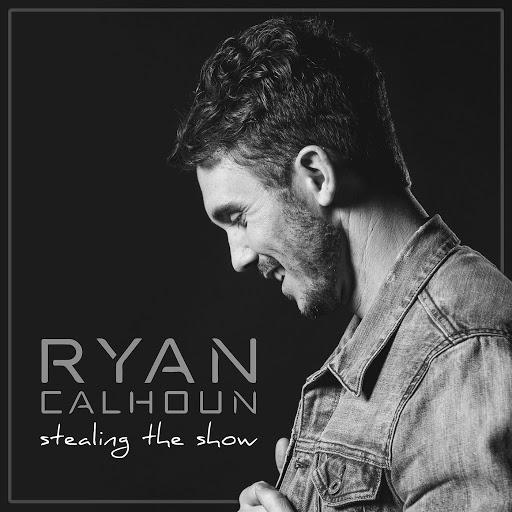 Ryan Calhoun альбом Stealing The Show