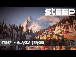 STEEP - Тизер дополнения Аляска