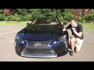 [Doug DeMuro Русская Версия] Вот почему Lexus LC500 2018 года стоит $100 000