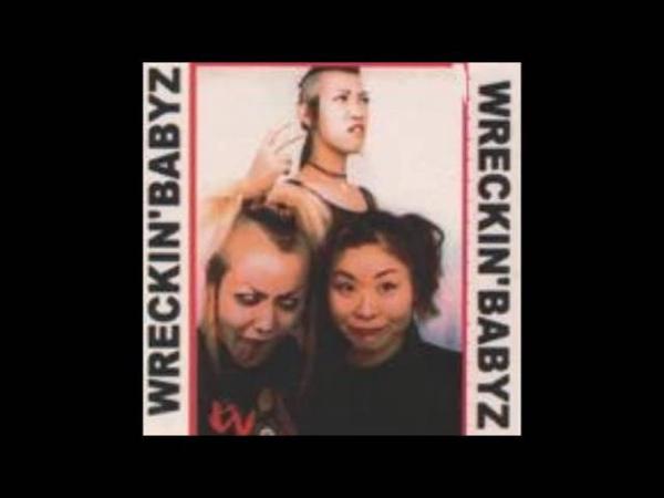 Wreckin Babyz - Enzied Beat