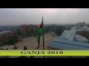 Gence 2018(Azerbaycan-Gence şehri tanıtım)