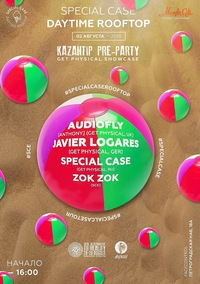Special Case Rooftop x Kazantip Pre-Party