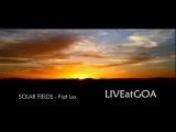 SOLAR FIELDS - Fiat Lux