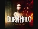 Burn Halo - Stuck In A Rut