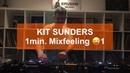 Kit Sunders - Mixfeeling 1
