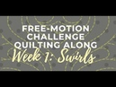 Successful with Swirls: Free-motion Challenge Quilting Along Week 1 with Angela Walters