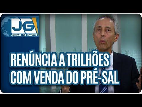 Bob Fernandes/Renúncia a Trilhões com vendas do Pré-sal. Esse, um epitáfio do impeachment