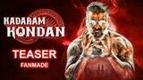 Kadaram Kondan Teaser Vikram Kamal Hassan Motion Poster Fan Made Cine Cloud