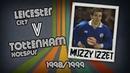 MUZZY IZZET - Leicester v Spurs, 98/99 Retro Goal