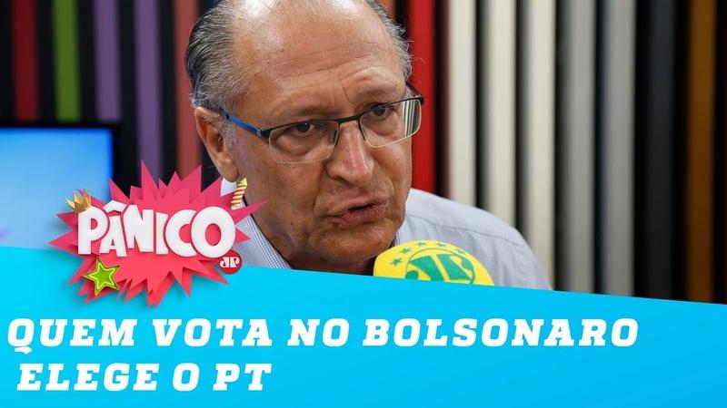 Quem vota no Bolsonaro elege o PT, diz Geraldo Alckmin