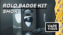 POD от SMOK | SMOK Rolo Badge Kit