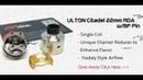 Showcase Video ULTON Citadel Style 22mm RDA
