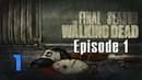 Cry Plays The Walking Dead The Final Season Ep1 P1