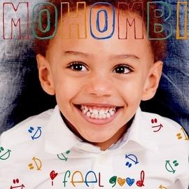 Mohombi альбом I Feel Good