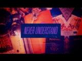 The Americanos - Never Understand (feat. Jeremih &amp Smokepurpp) Lyric Video