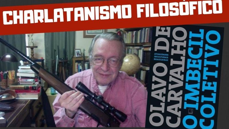 COMO DESTRUIR UM FILÓSOFO CHARLATÃO? │ IMBECIL COLETIVO, DE OLAVO DE CARVALHO │ HENRY BUGALHO