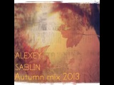 Alexey Sablin - Autumn mix 2013 (CD2)
