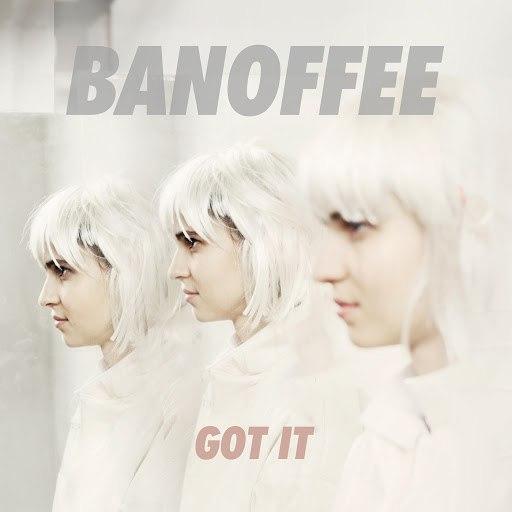 bAnoffee альбом Got It