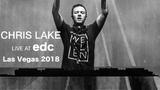 Chris Lake LIVE @ EDC Las Vegas 2018 (FULL SET) (HD)