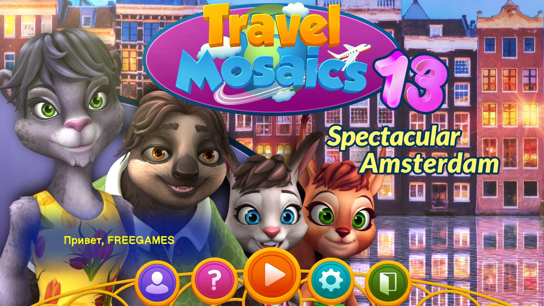 Travel Mosaics 13: Захватывающий Амстердам | Travel Mosaics 13: Spectacular Amsterdam (Rus)