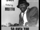 So Over You (Ondagroove Mix) - Jemell featuring Muffin