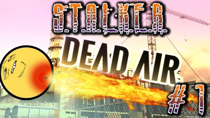 S.T.A.L.K.E.R.: DEAD AIR. Каково БОМЖУ в ЧЗО